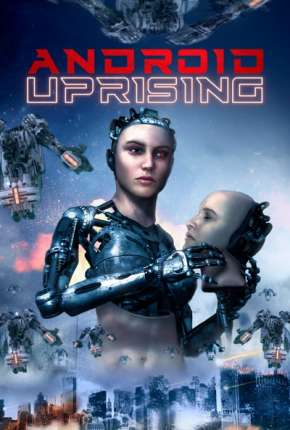 Android Uprising - Legendado