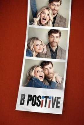 B Positive - 1ª Temporada Legendada