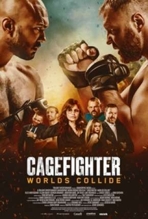 Cagefighter - Worlds Collide Legendado