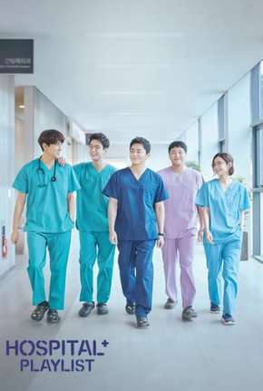 Hospital Playlist - 1ª Temporada Completa Legendada
