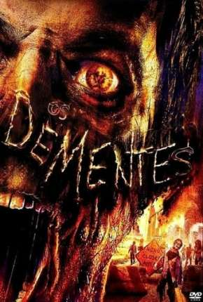 Os Dementes - The Demented