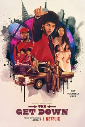The Get Down - 1ª Temporada