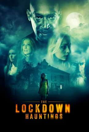 The Lockdown Hauntings - Legendado